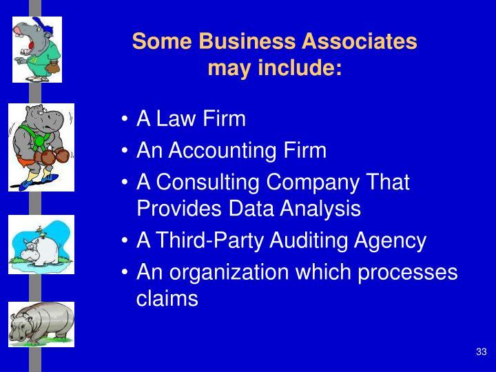 Some Business Associates