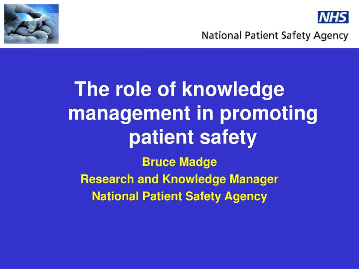 the role of knowledge management in promoting patient safety n.