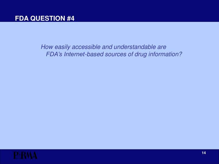 FDA QUESTION #4