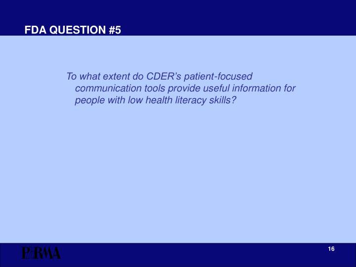 FDA QUESTION #5