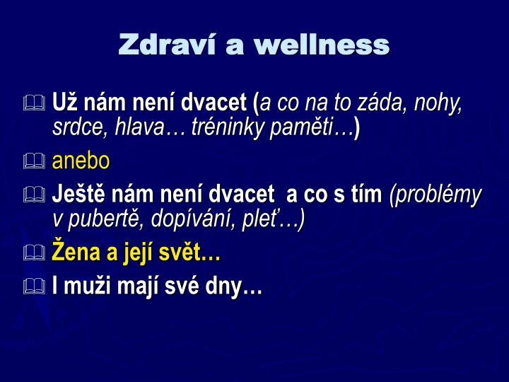 Zdraví a wellness