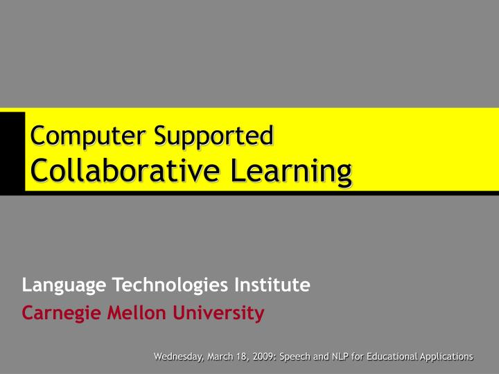 computer supported collaborative learning n.