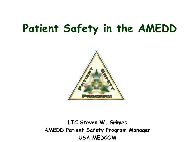 patient safety in the amedd n.