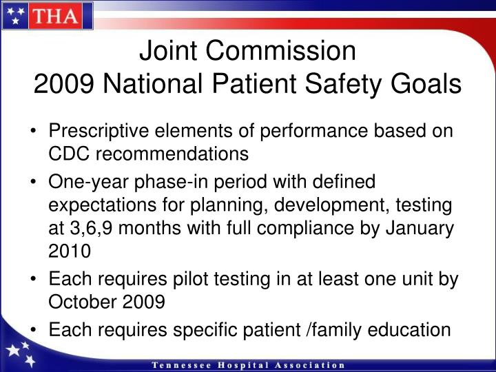 joint commission national patient safety goals Page 2 joint commission national patient safety goals, 2013 (continued from page 1) • ep2: manage indwelling urinary catheters according to established.