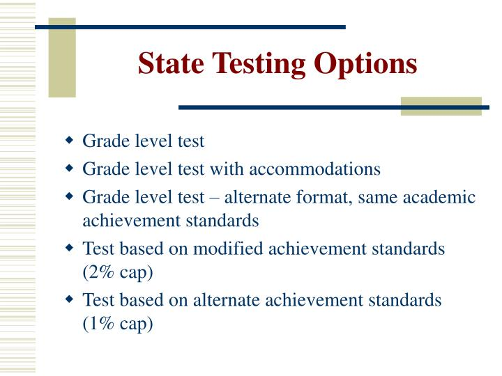 State testing options