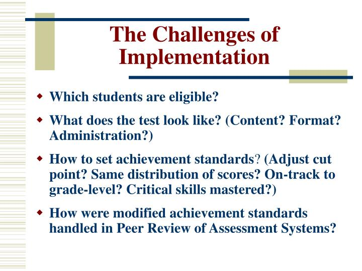 The Challenges of Implementation