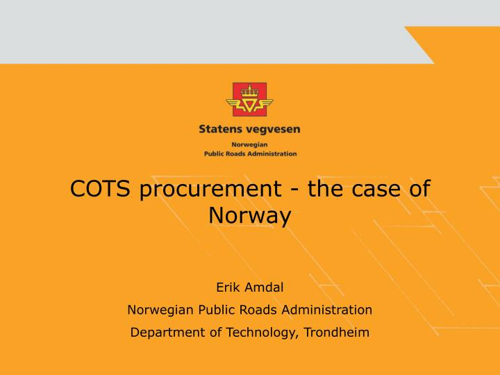 cots procurement the case of norway n.