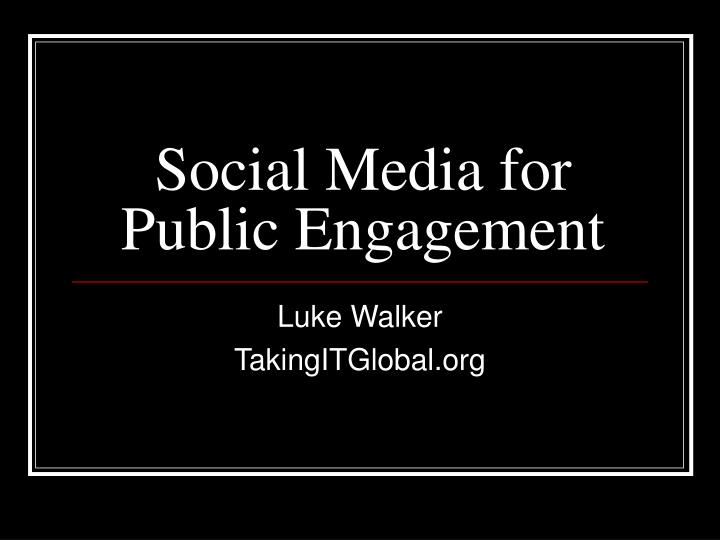 social media for public engagement n.