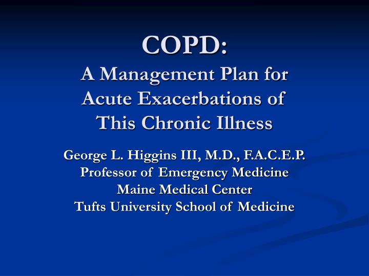 copd a management plan for acute exacerbations of this chronic illness n.
