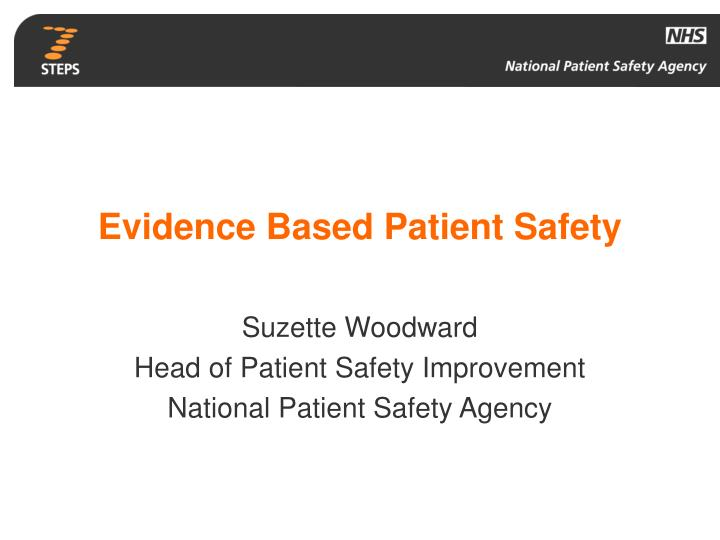 evidence based patient safety n.
