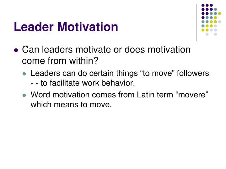 Leader Motivation