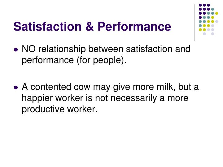 Satisfaction & Performance