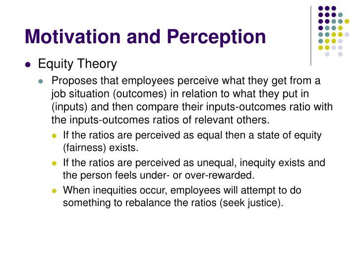 Motivation and Perception