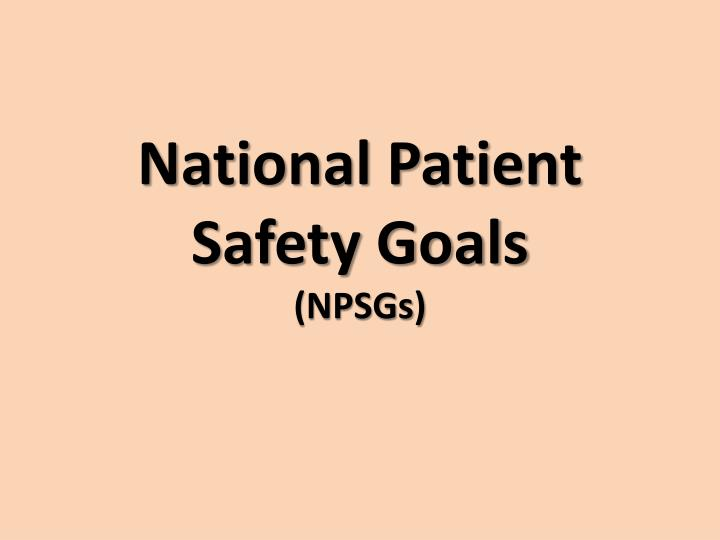 national patient safety goals npsgs n.