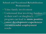 school and vocational rehabilitation professionals