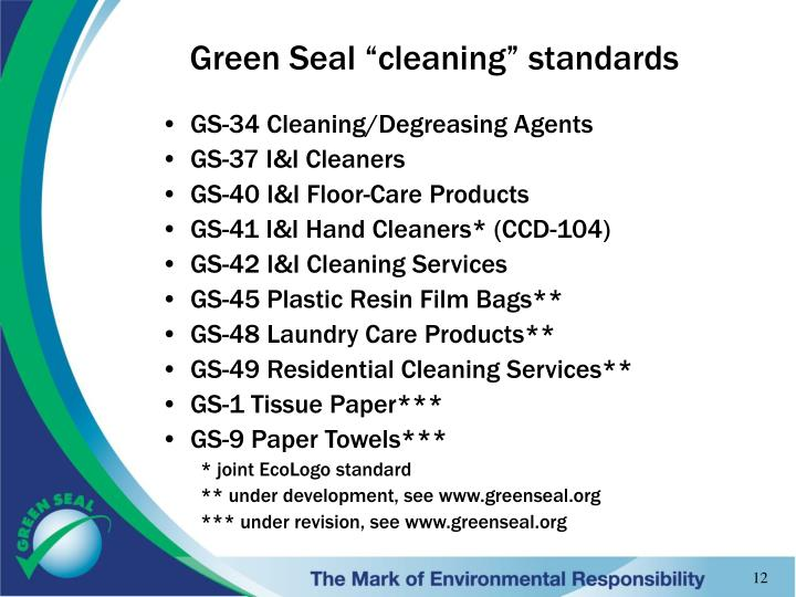 "Green Seal ""cleaning"" standards"