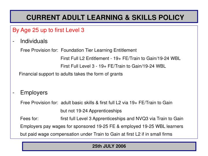CURRENT ADULT LEARNING & SKILLS POLICY