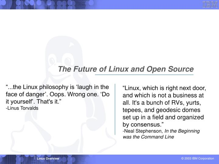 The Future of Linux and Open Source