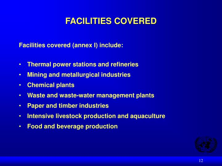 FACILITIES COVERED