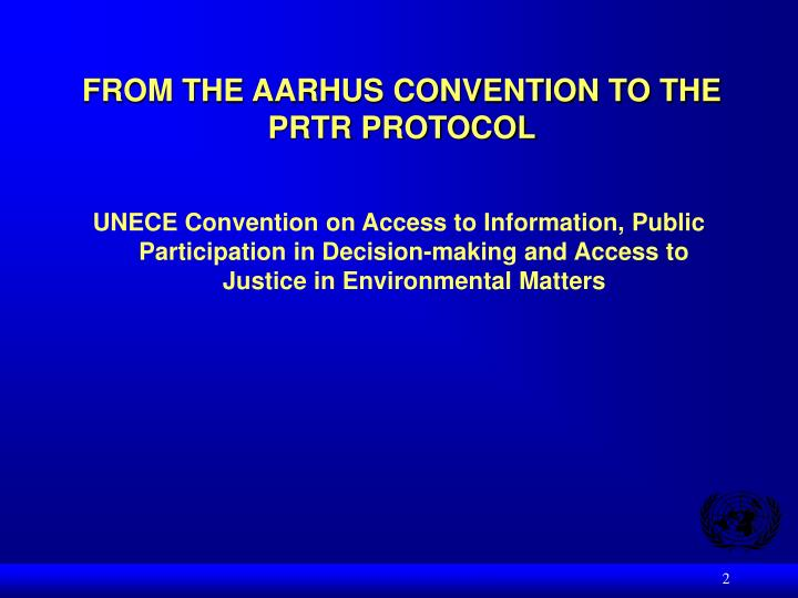 From the aarhus convention to the prtr protocol