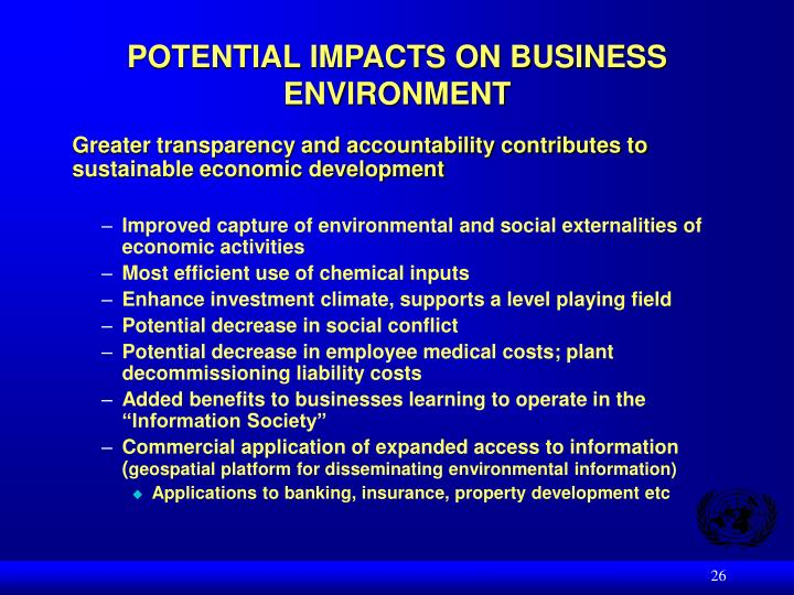 POTENTIAL IMPACTS ON BUSINESS ENVIRONMENT