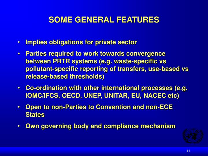 SOME GENERAL FEATURES