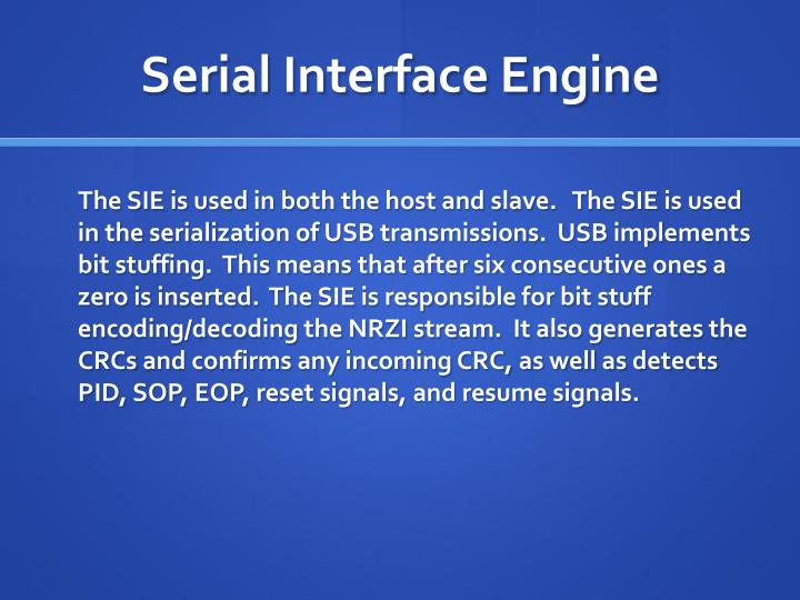 Serial Interface Engine