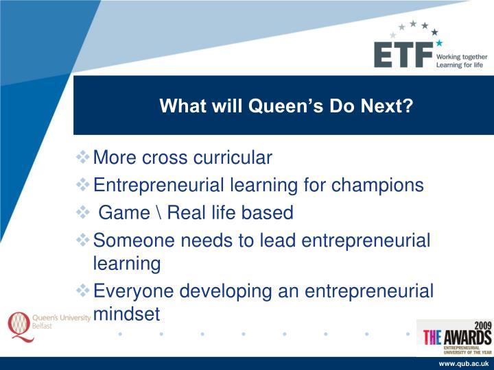 What will Queen's Do Next?