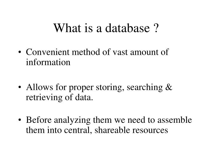 What is a database
