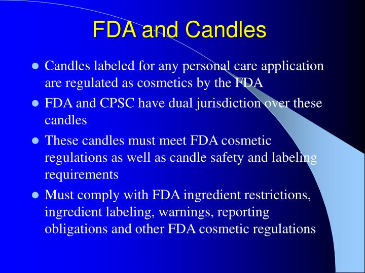 FDA and Candles