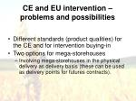 ce and eu intervention problems and possibilities