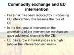 commodity exchange and eu intervention