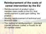 r eimbursement of the costs of cereal intervention by the eu