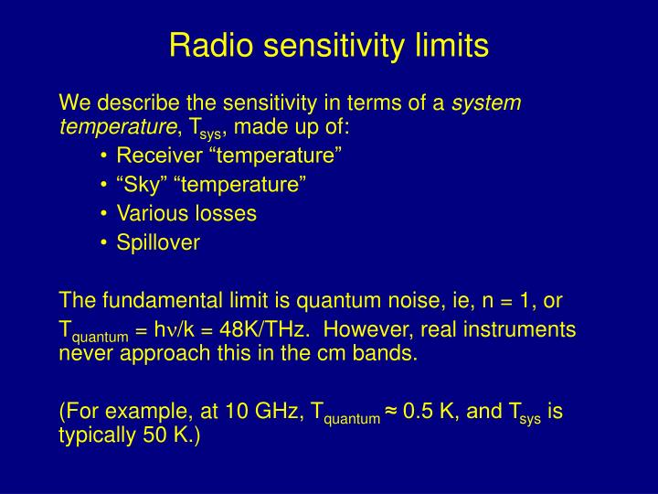 Radio sensitivity limits
