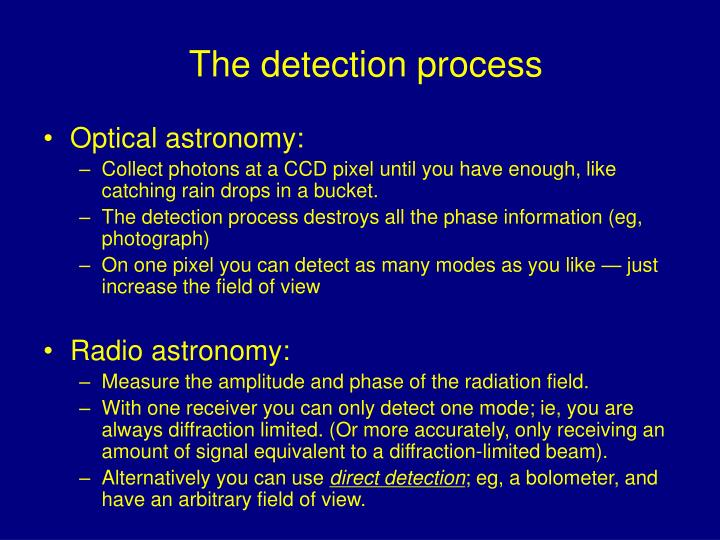 The detection process