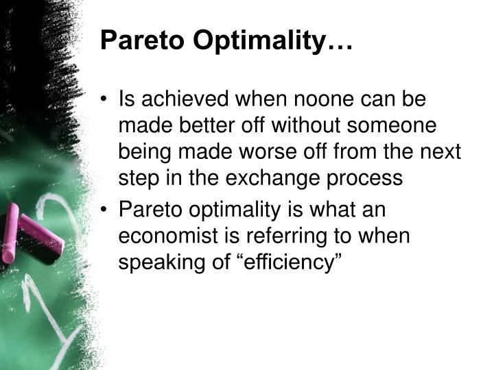 Pareto Optimality…