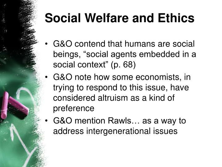 Social Welfare and Ethics