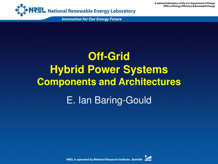 off grid hybrid power systems components and architectures n.
