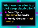 what are the effects of total sleep deprivation