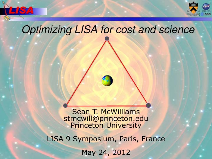 Optimizing lisa for cost and science