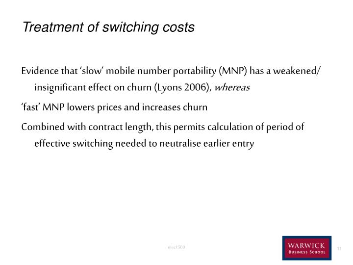 Treatment of switching costs