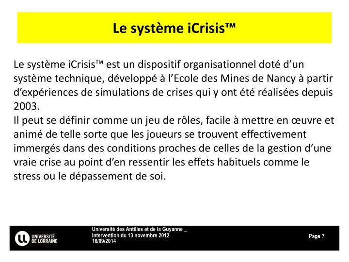 Le système iCrisis™