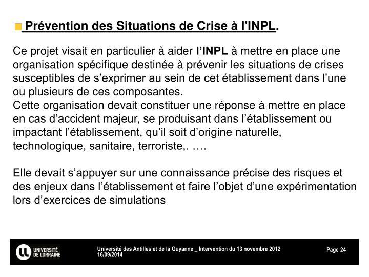 Prévention des Situations de Crise à l'INPL