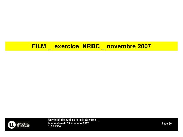 FILM _  exercice  NRBC _ novembre 2007