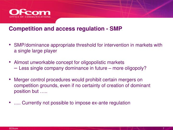 Competition and access regulation - SMP