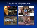 outlook of sleep centers