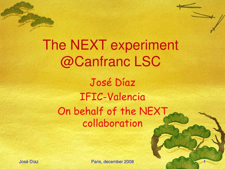 the next experiment @canfranc lsc n.