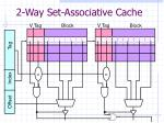 2 way set associative cache