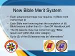 new bible merit system