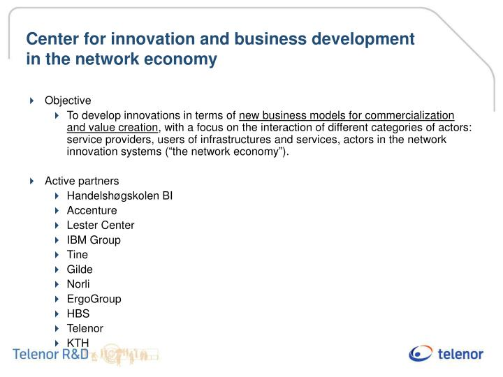 Center for innovation and business development in the network economy
